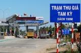 Doanh thu BOT Quốc lộ 1 qua Quảng Nam cao bất thường