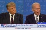 Trump nói biến đổi khí hậu là vấn đề quản lý; Biden giải thích về kế hoạch 2 nghìn tỷ cho năng lượng sạch
