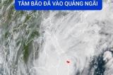 10h30, tâm bão số 9 đã vào Quảng Ngãi; 2 người chết, nhiều người bị thương